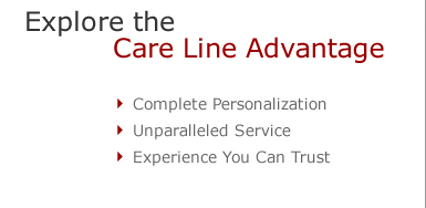 Explore the Care Line Advantage